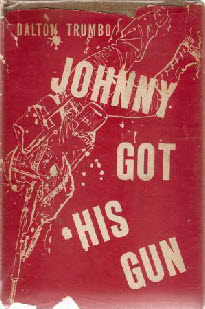 johnny got his gun book report How does a reviewer do justice to a book called johnny got his gun was a punch in the gut of those of us who had lost friends and family on a report of a.